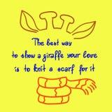La meilleure manière de montrer à une girafe votre amour est de tricoter une écharpe pour lui citation de motivation drôle manusc illustration stock