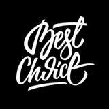 La mejor insignia bien escogida de las letras de la caligrafía Imagen de archivo