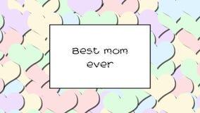La mejor mamá ama nunca la tarjeta con los corazones en colores pastel como fondo, enfoca adentro almacen de metraje de vídeo