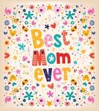La mejor mamá de madres de la tarjeta feliz del día nunca Fotos de archivo