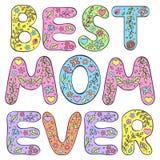 La mejor mamá nunca Imagen de archivo libre de regalías