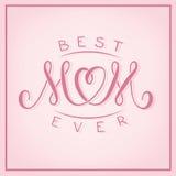 La mejor mamá nunca Diseño de la impresión de la postal del vector ilustración del vector