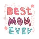 La mejor mamá nunca Letras para el día del ` s de la madre hecho en vector Tarjeta de felicitación Camiseta dibujada mano de la i stock de ilustración