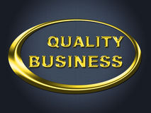 La muestra del negocio de la calidad indica el cartel y el letrero corporativos Foto de archivo libre de regalías