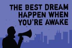 La muestra del texto que muestra el mejor sueño sucede cuando usted con referencia a está despierto Los sueños conceptuales de la ilustración del vector