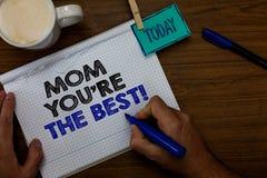 La nota di scrittura che vi mostra a mamma con riferimento a è la migliore foto di affari che montrate l'apprezzamento per la vos immagini stock libere da diritti