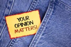 La note d'écriture montrant votre avis importe appel de motivation Les commentaires de présentation de rétroaction de client de p photo libre de droits