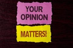 La note d'écriture montrant votre avis importe appel de motivation Les commentaires de présentation de rétroaction de client de p image stock
