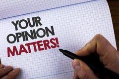 La note d'écriture montrant votre avis importe appel de motivation Les commentaires de présentation de rétroaction de client de p image libre de droits