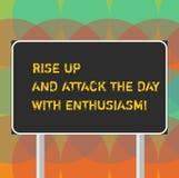 La parola che scrive il testo aumenta su ed attacca il giorno con entusiasmo Il concetto di affari per è entusiasta ispirato moti illustrazione di stock