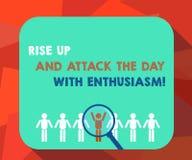 La parola che scrive il testo aumenta su ed attacca il giorno con entusiasmo Il concetto di affari per è ingrandimento motivato i illustrazione di stock