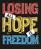 La perte de tout l'espoir est liberté, dirigent l'image Photos libres de droits