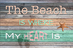 La plage est où mon coeur est Photographie stock