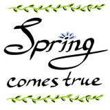 La primavera si avvera l'iscrizione dell'illustrazione con lettere disegnata a mano royalty illustrazione gratis