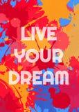 La progettazione del manifesto vive il vostro sogno Fotografia Stock Libera da Diritti