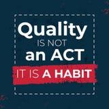 La qualité n'est pas un acte que c'est un vecteur d'habitude illustration de vecteur