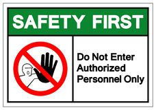 La sécurité d'abord n'écrivent pas le signe autorisé de symbole de personnel seulement, l'illustration de vecteur, isolat sur le  illustration stock