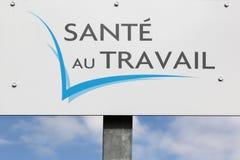 La santé au panneau de travail a appelé dans le travail français d'Au de sante Photo stock