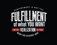 La satisfaction n'est pas la réalisation de ce que vous voulez, mais la réalisation combien vous avez déjà illustration de vecteur