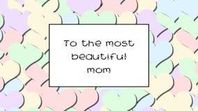 A la tarjeta más hermosa del amor de la mamá con los corazones en colores pastel como fondo, enfoque adentro almacen de video