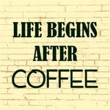 La vida comienza después de café Cita de motivación inspirada Ilustración del vector ilustración del vector