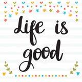La vida es buena Cita inspirada Letras dibujadas mano Motivat Imagen de archivo