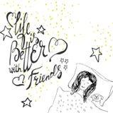 La vida es mejor con el amigo Frase positiva dibujada mano Fotos de archivo libres de regalías