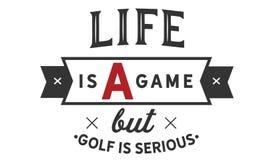 La vida es un juego pero el golf es serio ilustración del vector