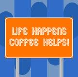 La vie d'écriture des textes d'écriture se produit des aides de café La signification de concept ont une tasse d'une boisson chau illustration libre de droits
