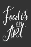 La vie est nourriture La nourriture est un art La bonne nourriture est bonne humeur Ma cuisine est pour la danse Photos libres de droits