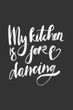 La vie est nourriture La nourriture est un art La bonne nourriture est bonne humeur Ma cuisine est pour la danse Photo stock