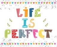 La vie est parfaite Citation tirée par la main d'inspiration Image stock