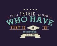 La vie est tragique pendant ceux pour qui n'ayez l'abondance à vivre dessus et rien à de vivre illustration de vecteur