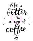 La vita è migliore con un testo della tazza di caffè Iscrizione della penna della spazzola Illustrazione di vettore Fotografia Stock Libera da Diritti