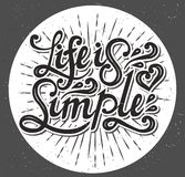 La vita è semplice Scriva la progettazione a macchina Illustrazione di vettore Immagini Stock