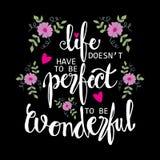 La vita non deve essere perfetta essere frase meravigliosa illustrazione vettoriale