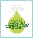 La vostra mente è una cosa potente Quando lo riempite Wit Positive Thoughts Your Life comincerà cambiare Citazione di ispirazione Immagine Stock