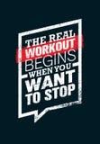 La vraie séance d'entraînement commence quand vous voulez vou'arrêter Citation de motivation de gymnase de sport et de forme phys illustration de vecteur