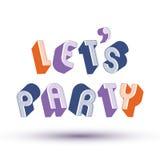 Laat ons Partijuitdrukking met 3d retro stijl geometrische brieven die wordt gemaakt Stock Foto's
