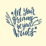 Laat uw Dromen uw vleugels zijn overhandigen het getrokken vector van letters voorzien Geïsoleerd op gele achtergrond vector illustratie