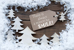 Label Christmas Trees And Snow Always Reason Smile Stock Image