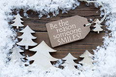 Label Christmas Trees Snow Reason Someone Smiles Royalty Free Stock Image