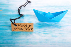 Label with Have a Good Trip stock photos