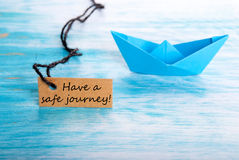 Label with Have a Safe Journey Stock Image