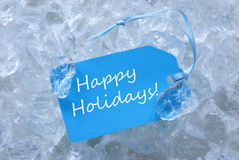 Label On Ice With Happy Holidays Royalty Free Stock Photography