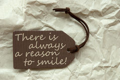 Label Always Reason To Smile Paper Background Royalty Free Stock Image