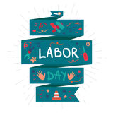 Labor Day. 1 May. Labor Day Lettering Greeting Banner In View Ribbon With hammer, screwdriver, spanner, tool. First May Poster. Vector Stock Photography