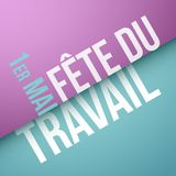 Labor day, May 1st in French : Fête du travail, 1er mai. Labor day, May 1st in French : Fête du travail, 1er mai. Vector illustration Royalty Free Stock Image