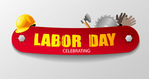 Labour. The stylish text on a red ribbon attached allen bolt. Beautiful  illustration with working tools: hard hat, ax, work gloves and disc saws for Royalty Free Stock Photos