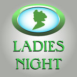 Ladies night. Colorful illustration with a green sign for women and the text ladies night written bellow with green letters Royalty Free Stock Images